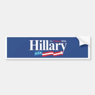 Adesivo De Para-choque Hillary para a prisão 2016