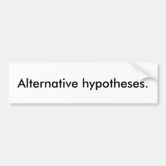 """Adesivo De Para-choque """"Hipóteses alternativas."""" Autocolante no vidro"""