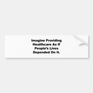 Adesivo De Para-choque Imagine as vidas do pessoa dos cuidados médicos