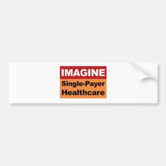 Adesivo De Para-choque Imagine únicos cuidados médicos do pagador