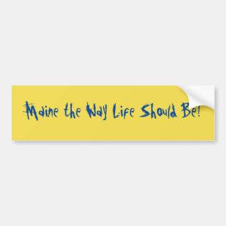 Adesivo De Para-choque Maine a vida da maneira deve ser! Amarelo