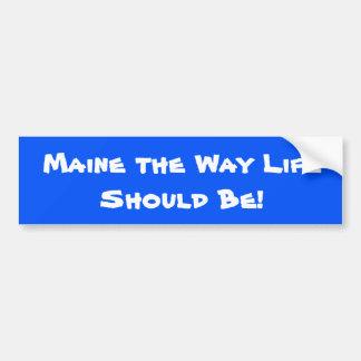 Adesivo De Para-choque Maine a vida da maneira deve ser! Azul