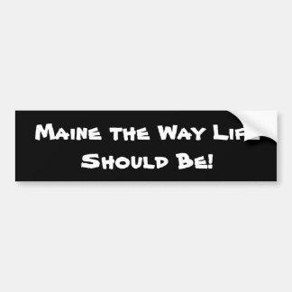 Adesivo De Para-choque Maine a vida da maneira deve ser! Preto
