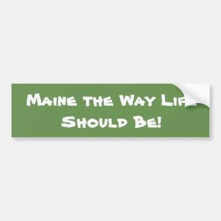 Adesivo De Para-choque Maine a vida da maneira deve ser! Verde