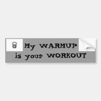 Adesivo De Para-choque Meu warmup = seu exercício