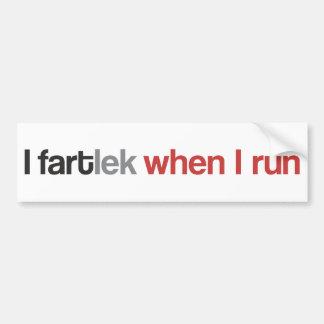 Adesivo De Para-choque Mim FARTlek quando eu funcionar o © - corredor