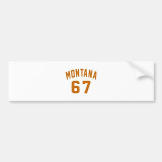 Adesivo De Para-choque Montana 67 designs do aniversário
