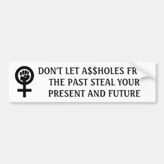 Adesivo De Para-choque Não deixe A$$holes passado roubar o presente & o