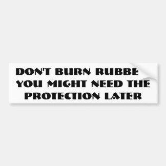 Adesivo De Para-choque Não desperdice sua borracha