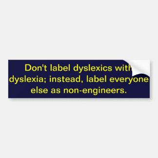 Adesivo De Para-choque Não etiquete dyslexics com dislexia