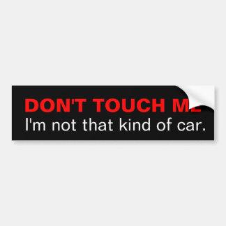 Adesivo De Para-choque Não toque em me que eu não sou esse tipo do carro