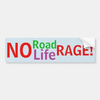 Adesivo De Para-choque Nenhuma raiva da estrada - nenhuma raiva da vida!