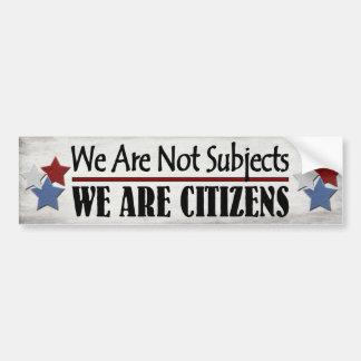 Adesivo De Para-choque Nós não somos assuntos que nós somos cidadãos