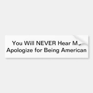 Adesivo De Para-choque Nunca desculpe-se