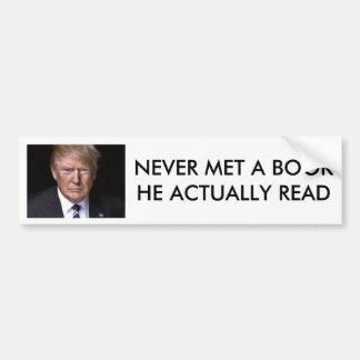 """Adesivo De Para-choque """"Nunca leia trunfo de anti-Donald de um livro"""""""
