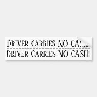 Adesivo De Para-choque O motorista não leva NENHUM dinheiro! Etiqueta