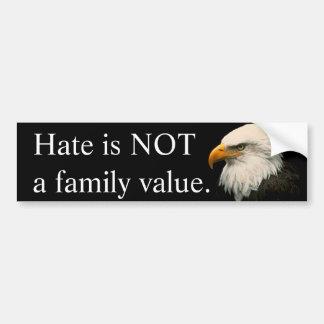 Adesivo De Para-choque O ódio não é uns valores familiares