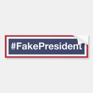 Adesivo De Para-choque O trunfo é um presidente falsificado!