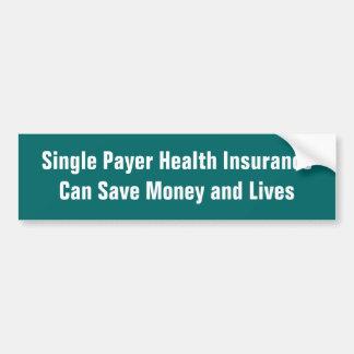 Adesivo De Para-choque O único seguro de saúde do pagador pode salvar o