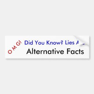 Adesivo De Para-choque OMG você soube, as mentiras são fatos alternativos