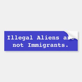 Adesivo De Para-choque Os imigrantes ilegais não são imigrantes