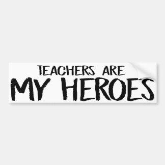 Adesivo De Para-choque Os professores são meus heróis - o autocolante no