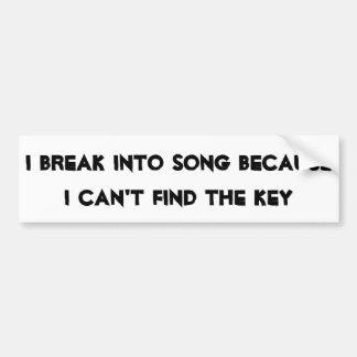 Adesivo De Para-choque Quebre na canção sem a chave