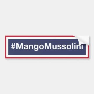 Adesivo De Para-choque Resista a manga Mussolini! Resista o trunfo!