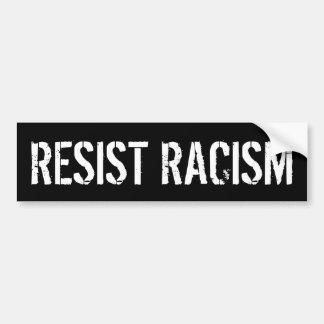 Adesivo De Para-choque Resista o racismo - anti presidente Trunfo