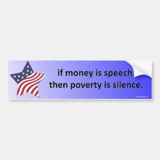 Adesivo De Para-choque se o dinheiro é discurso…