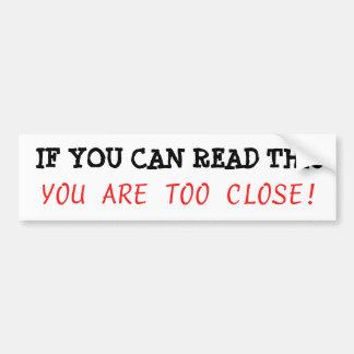 Adesivo De Para-choque Se você pode ler este, você é pára-choque
