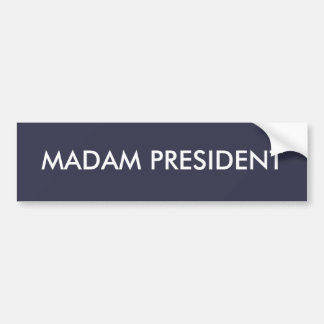 Adesivo De Para-choque Senhora presidente