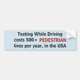 Adesivo De Para-choque Texting quando conduzir custar a etiqueta de 500