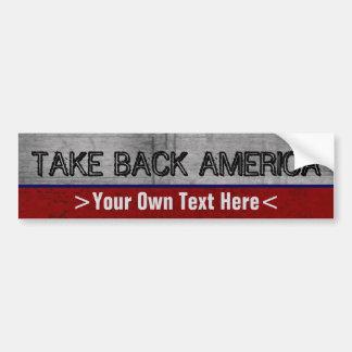 Adesivo De Para-choque Tome para trás o costume de América escrevem seu