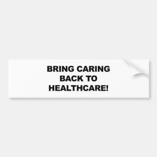 Adesivo De Para-choque Traga o inquietação de volta aos cuidados médicos
