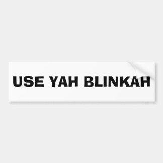 Adesivo De Para-choque USE YAH BLINKAH (preto e branco)