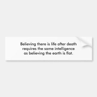 Adesivo De Para-choque Vida após a morte