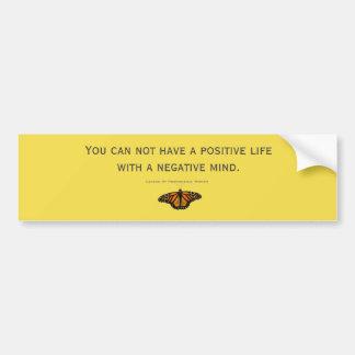 Adesivo De Para-choque Você não pode ter uma vida positiva com um