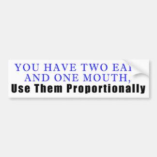 Adesivo De Para-choque Você tem duas orelhas, e uma boca…