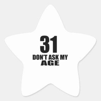 Adesivo Estrela 31 não peça meu design do aniversário da idade