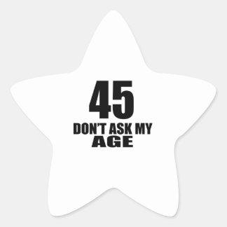 Adesivo Estrela 45 não peça meu design do aniversário da idade