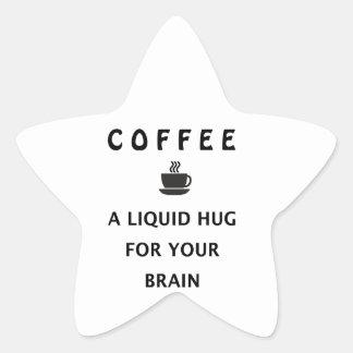 Adesivo Estrela Abraço líquido do café para seu cérebro