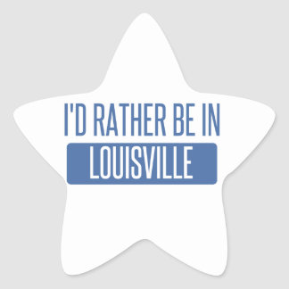 Adesivo Estrela Eu preferencialmente estaria em Louisville