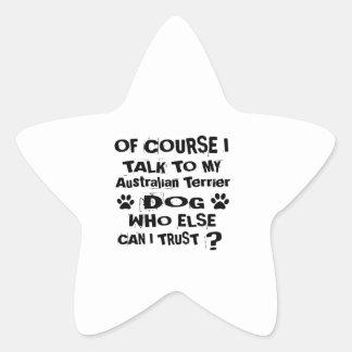 Adesivo Estrela Naturalmente eu falo a meu cão Desi de Terrier