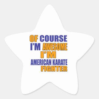 Adesivo Estrela Naturalmente eu sou lutador americano do karaté