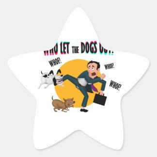 Adesivo Estrela Quem deixou os cães para fora!