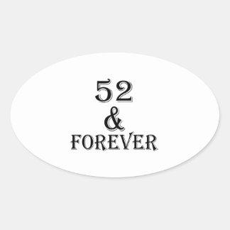 Adesivo Oval 52 e para sempre design do aniversário
