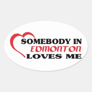Adesivo Oval Alguém em Edmonton ama-me