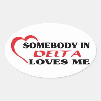Adesivo Oval Alguém no delta ama-me