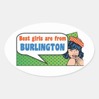 Adesivo Oval As melhores meninas são de Burlington